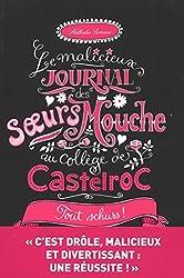 Le malicieux journal des soeurs Mouche au collège de Castelroc, Tome 3 : Tout schuss !