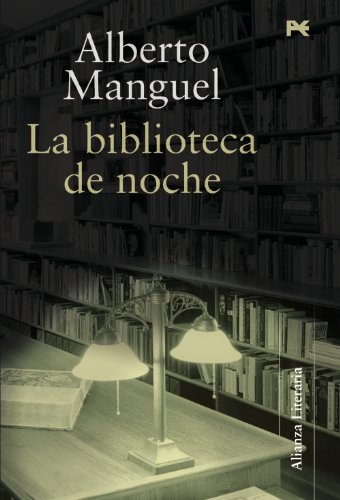 La biblioteca de noche (Alianza Literaria (Al)) por Alberto Manguel