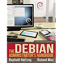 The Debian Administrator's Handbook Ed. 2013 (English Edition)