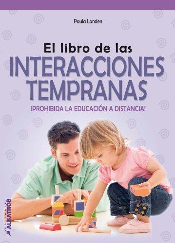 El libro de las interacciones tempranas