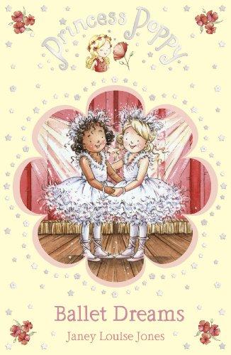 Princess Poppy: Ballet Dreams (Princess Poppy Fiction Book 7) (English Edition)