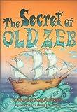 The Secret of Old Zeb