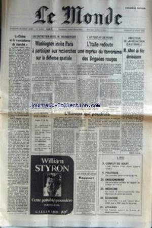 MONDE (LE) [No 12492] du 29/03/1985 - LA CHINE ET LE SOCIALISME DE MARCHE - ENTRETIEN AVEC M. WEINBERGER - ATTENTAT DE ROME - LES BRIGADES ROUGES - ALBERT DU ROY DEMISSIONNE D'ANTENNE 2 - L'EUROPE QUI POUDROIE PAR DROUIN - CONFLIT DU GOLFE - IRAN ET IRAK - ENSEIGNEMENT - MEDECINE - LA COLOMBIE ET LE F.M.I. - AFFAIRES - LES FRANCAIS AGACENT LES SUISSES ET RECIIPROQUEMENT. par Collectif