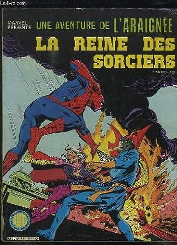 Reine Sorciere - UNE AVENTURE DE L ARAIGNEE N° 18.