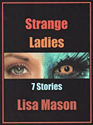 Strange Ladies: 7 Stories (English Edition)