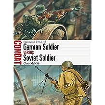 German Soldier vs Soviet Soldier (Combat)