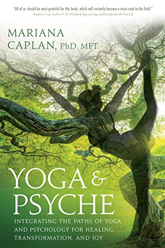Yoga & Psyche: Integrating the Paths of Yoga and Psychology ...