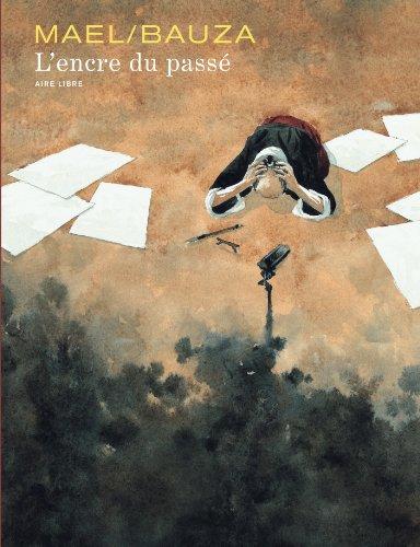 L'encre du passé - tome 1 - L'encre du passé par Bauza