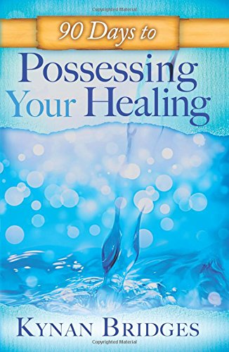 90-days-to-possessing-your-healing
