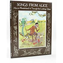 Songs from Alice: Alice in Wonderland & Through the Looking-Glass