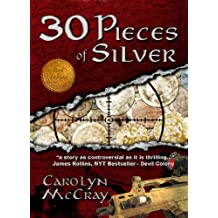 30 Pieces of Silver: An Extremely Controversial Historical Thriller (The Betrayed Series Book 1) (English Edition)