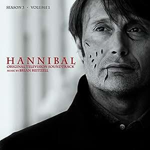 Hannibal: Season 3 Volume 1 (Original Soundtrack)