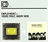 2 For 1: Employment / Yours Truly, Angry Mob