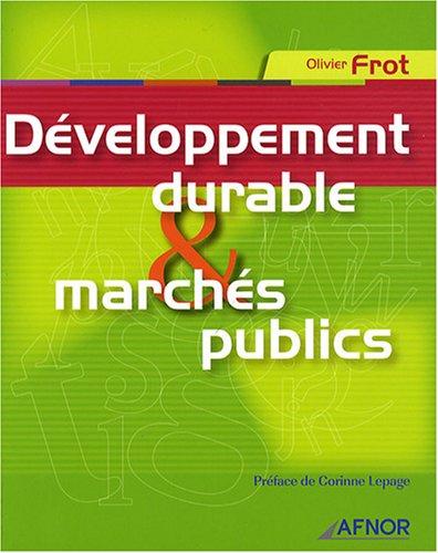 Développement durable et marchés publics par Olivier Frot