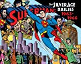 [(Superman the Silver Age Newspaper Dailies: 1963-1966 Volume 3)] [By (artist) Wayne Boring ] published on (December, 2014)