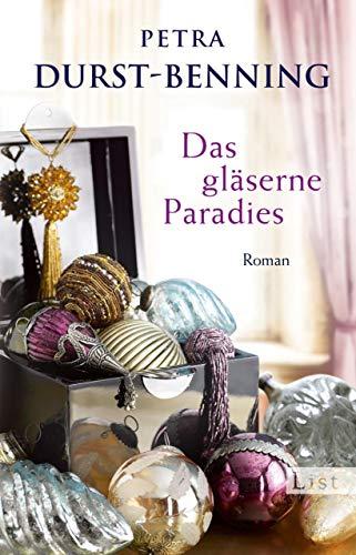 Das gläserne Paradies (Die Glasbläser-Saga 3)