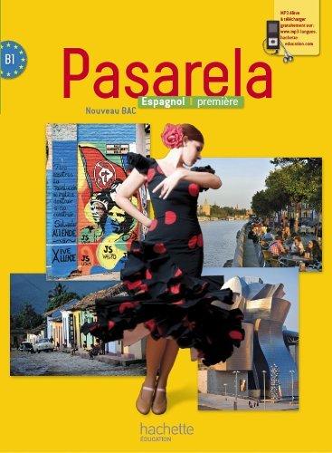 Pasarela Première - Espagnol - Livre élève Grand format - Edition 2013 by Dominique Trouelan (2013-05-08)
