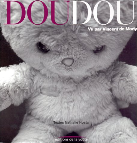 Doudou par Vincent de Marly