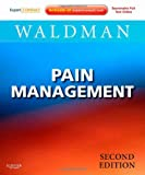 Pain Management: Expert Consult: Online and Print (Expert Consult Title: Online + Print)