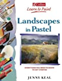 Landscapes in Pastel (Collins Learn to Paint)