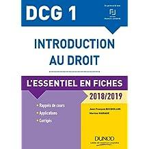 DCG 1 - Introduction au droit - 2018/2019 - 9e éd. : L'essentiel en fiches (DCG 1 - Introduction au droit -DCG 1)