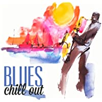 Blues Chill Out