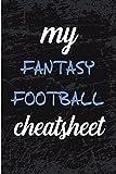 My Fantasy Football Cheat Sheet: Blank Lined Journal - Fantasy Football Notebook, Fantasy