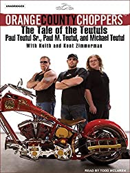 Orange County Choppers: The Tale of the Teutuls by Paul Teutul (2006-12-01)