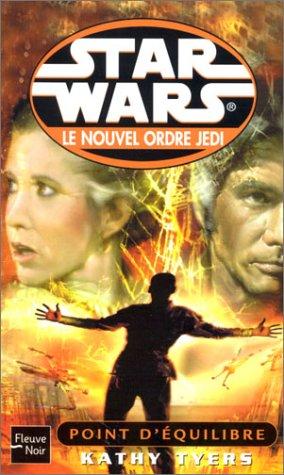 Le Nouvel Ordre Jedi, tome 4 : Point d'équilibre