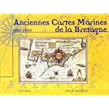 Anciennes cartes marines de la Bretagne 1580-1800