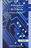Prüfungsbuch für IT-Berufe