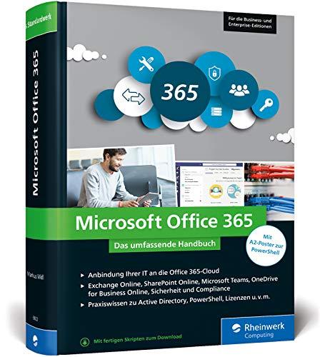 Microsoft Office 365: Das umfassende Handbuch für Administratoren. Für alle Business- und Enterprise-Editionen geeignet (Buch Kaufen Programm)