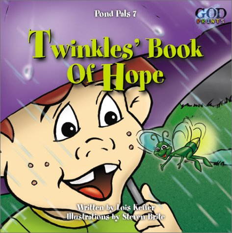 Twinkle's Book of Hope with Other (Pond Pals)