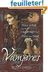 Vampires: A Field Guide To The Creatu...