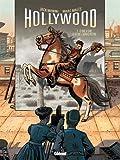 Hollywood - Tome 02: Ce que je suis et ce que j'aurais pu être