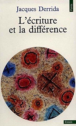 L'écriture et la différence par Jacques Derrida