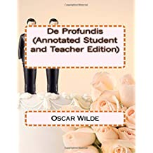 De Profundis (Annotated Student and Teacher Edition)