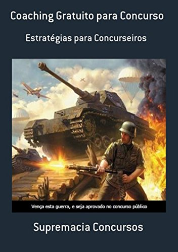 Coaching Gratuito Para Concurso (Portuguese Edition) de [Supremacia Concursos]