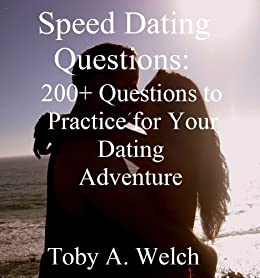 Speed dating good questions - The 45 best speed dating questions you ...