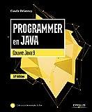 Programmer en Java: Couvre Java 9 (Noire) (French Edition)