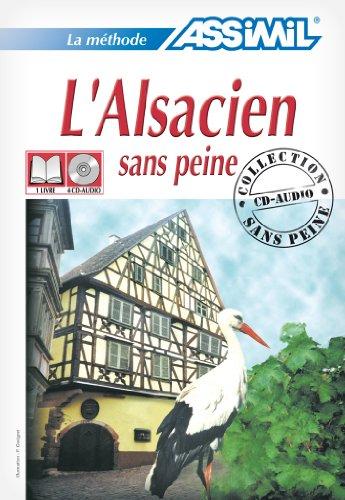 L'Alsacien sans Peine ; Livre + CD Audio (x4)