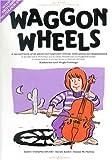 Waggon Wheels - Vc/Po
