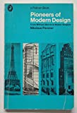Pioneers of Modern Design: From William Morris to Walter Gropius