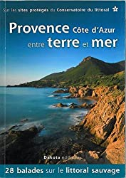 Provence Côte d'Azur entre terre et mer