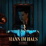 Mann im Haus [Explicit]
