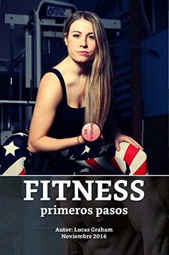 Fitness: primeros pasos por Lucas Graham