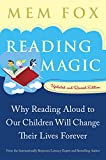 Reading Magic: Why Reading Aloud to Our Children Will Change Their Lives Forever (Harvest Original)