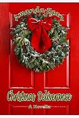 Christmas Deliverance (a Novella) Kindle Edition
