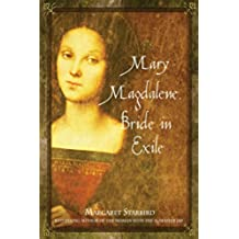 Mary Magdalene, Bride in Exile (English Edition)