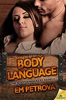 Body Language (The Boot Knockers Ranch) by [Petrova, Em]